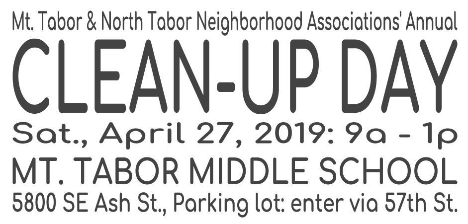 April 27, 2019 North Tabor / Mt. Tabor Neighborhood Cleanup
